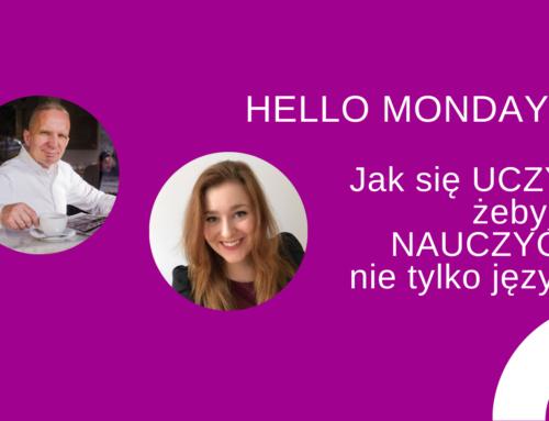 Jak się UCZYĆ, żebysięNAUCZYĆ? – nietylkoangielskiego – Hello Monday #6